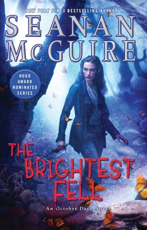Book Review: Seanan McGuire's The Brightest Fell