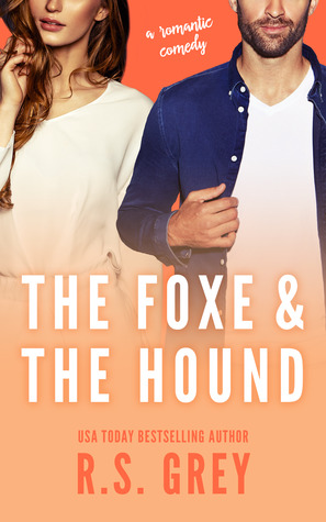 The Foxe and the Hound (R.S. Grey)