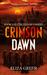 Crimson Dawn (Exilon 5, #3)