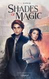Shades of Magic by V.E. Schwab