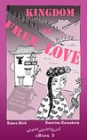 Kingdom of Free Love (Where Women Rule! #3)