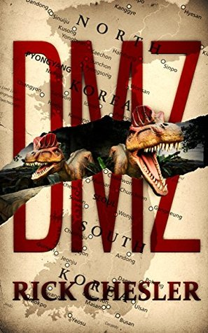 DMZ by Rick Chesler