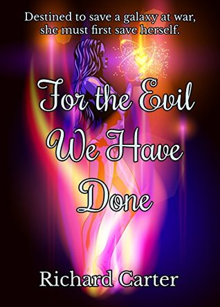For the Evil We Have Done: Book one of the Harvest series