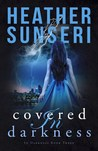 Covered in Darkness (In Darkness #3)