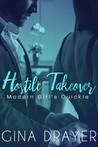 Hostile Takeover by Gina Drayer