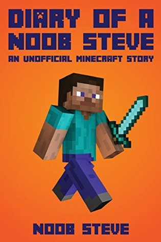 Diary of a Noob Book 1  Diary of a Minecraft Noob