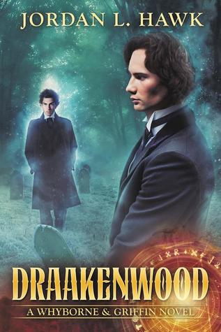 New Release Review: Draakenwood (Whyborne & Griffin #9) by Jordan L. Hawk