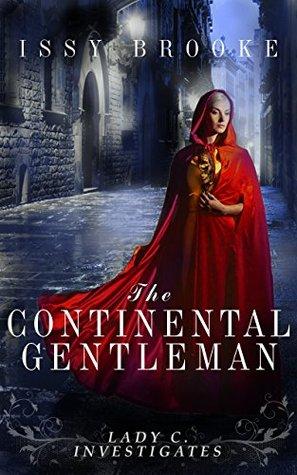 The Continental Gentleman (Lady C Investigates #5)