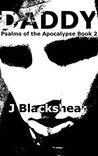 Daddy (Psalms of the Apocalypse #2)