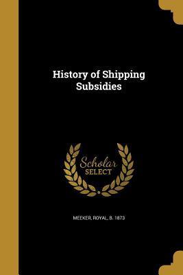History of Shipping Subsidies