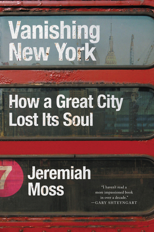 vanishing new york how a great city lost its soul