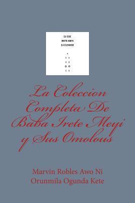 La Coleccion Completa de Baba Irete Meyi Y Sus Omolous