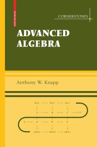 Advanced Algebra: With a Companion Volume 'Basic Algebra'