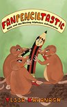Fanpenciltastic: Billy and the Missing Alphabet Adventures