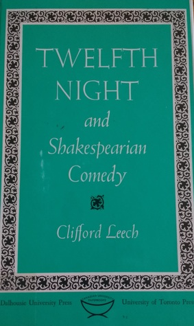 Twelfth Night and Shakespearian Comedy