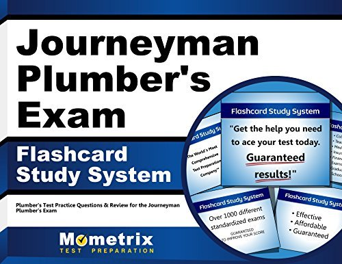 Journeyman Plumber's Exam Flashcard Study System: Plumber's Test Practice Questions & Review for the Journeyman Plumber's Exam