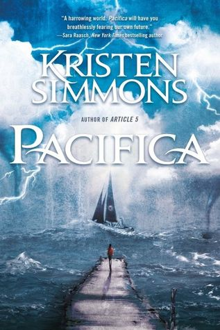 3 Reasons To Read… Pacifica by Kristen Simmons
