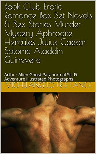 Book Club Erotic Romance Box Set Novels & Sex Stories Murder Mystery Aphrodite Hercules Julius Caesar Salome Aladdin Guinevere