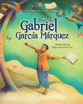 My Name is Gabito Me llamo Gabito The Life of Gabriel Garca