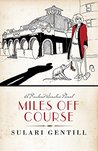 Miles Off Course (Rowland Sinclair Mysteries Book 3)