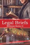 Legal Briefs (Bathhouse Stories, #3)