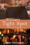 Tight Spot (Bathhouse Stories, #2)