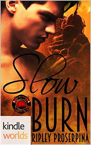 Dallas Fire & Rescue: Slow Burn (Kindle Worlds Novella)