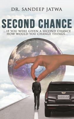 Second Chance by Sandeep Jatwa