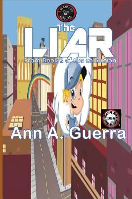 The Liar: Story No. 18 of Book 2 of the Thousand and One Days