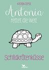 Schildkrötenküsse (Antonia rettet die Welt, #2)