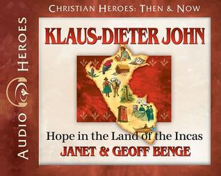 Klaus-Dieter John Audiobook: Hope in the Land of the Incas