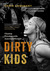 Dirty Kids by Chris Urquhart