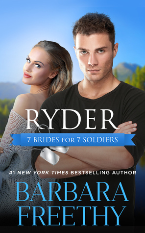 Ryder (7 Brides for 7 Soldiers #1)