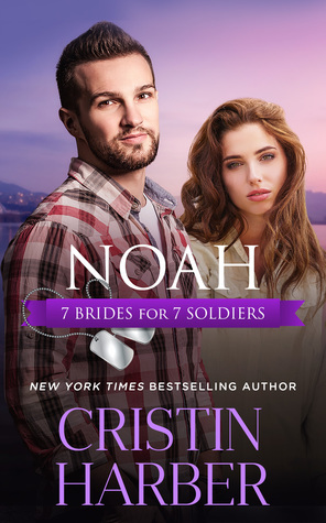 Noah (7 Brides for 7 Soldiers #6)