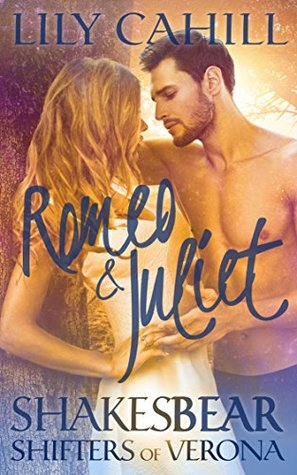 Romeo & Juliet (Shakesbear: Shifters of Verona #1)
