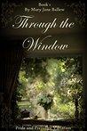 Through The Windo...