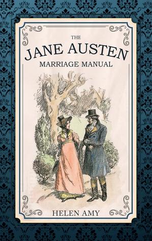 the-jane-austen-marriage-manual
