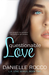 Questionable Love (L.A. Love, #2)