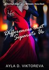 Differences that Separate Us: A One Night Stand with a Billionaire Bonus Chapter