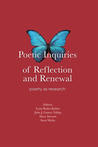 Poetic Inquiries of Reflection and Renewal