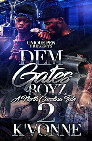 Dem Gates Boyz 2: A North Carolina Tale