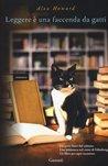 Leggere è una faccenda da gatti by Alex   Howard