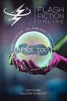 Flash Fiction Online April 2017