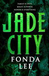 Jade City (The Green Bone Saga #1)