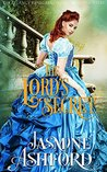 The Lord's Secret (The Regency Renegades, #2, Beauty and Titles)
