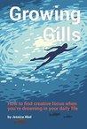 Growing Gills: Ho...