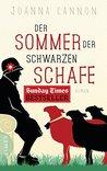 Der Sommer der schwarzen Schafe: Roman