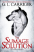 The Sumage Solution by G.L. Carriger