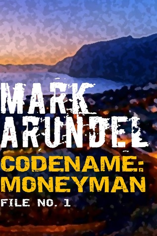 Codename: Moneyman [File No. 1] EPUB