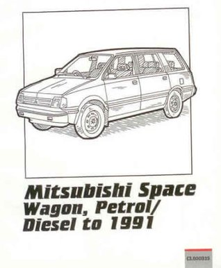 Mitsubishi Owners Repair Guide, Space Wagon, Petrol and Diesel Models to 1989